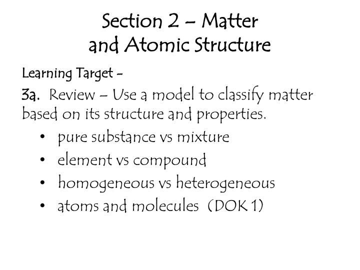 Section 2 matter and atomic structure
