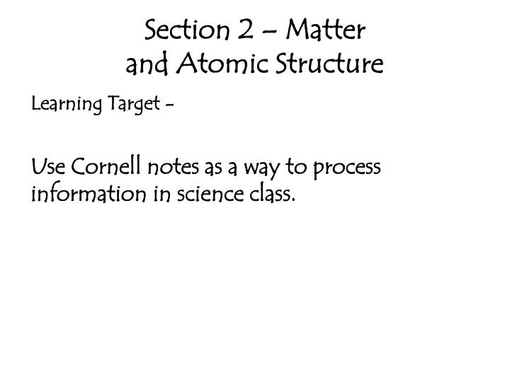 Section 2 matter and atomic structure1