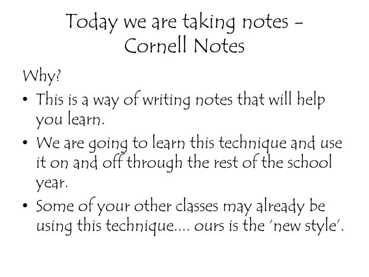 Today we are taking notes -
