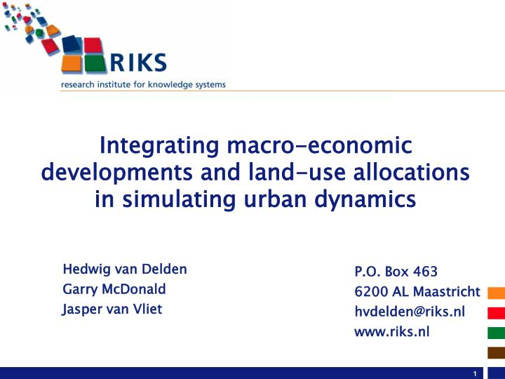 integrating macro economic developments and land use allocations in simulating urban dynamics n.