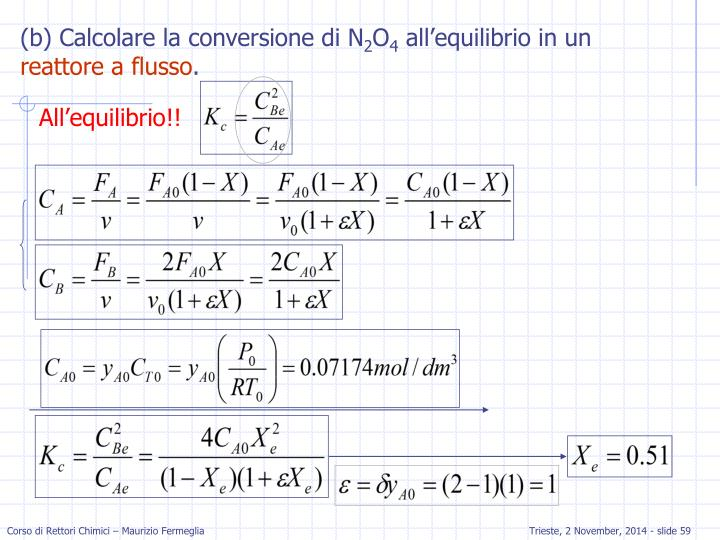 (b) Calcolare la conversione di N