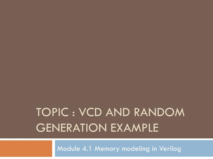 topic vcd and random generation example n.