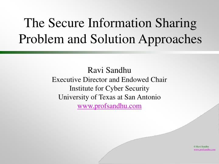 the secure information sharing problem and solution approaches n.