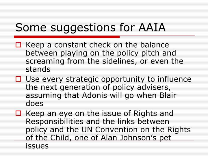 Some suggestions for AAIA