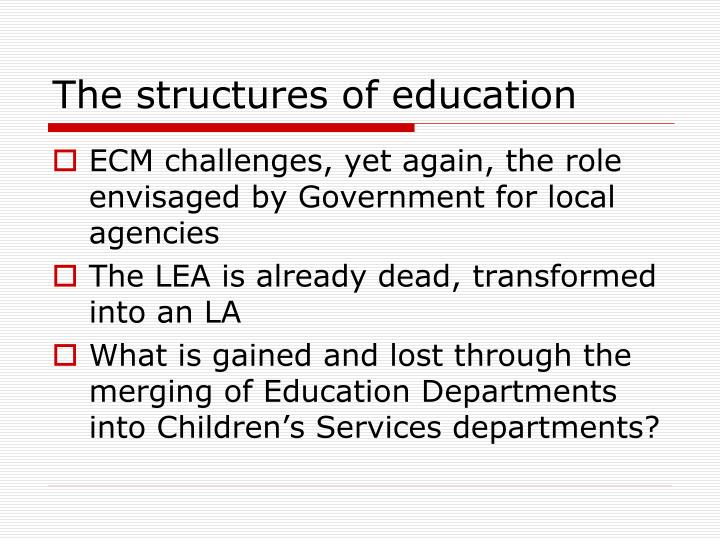 The structures of education