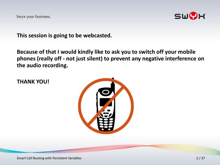 This session is going to be webcasted.