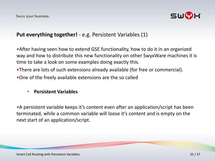 After having seen how to extend GSE functionality, how to do it in an organized way and how to distribute this new functionality on other SwyxWare machines it is time to take a look on some examples doing exactly this.