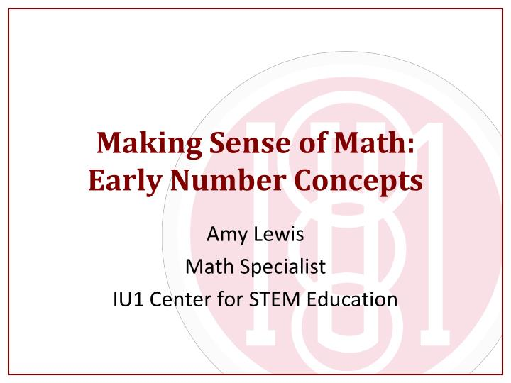 making sense of math early number concepts n.