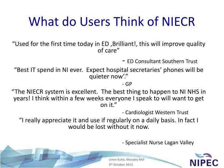 What do Users Think of NIECR