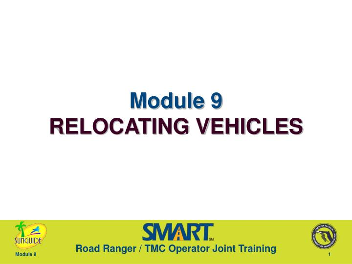 module 9 relocating vehicles n.