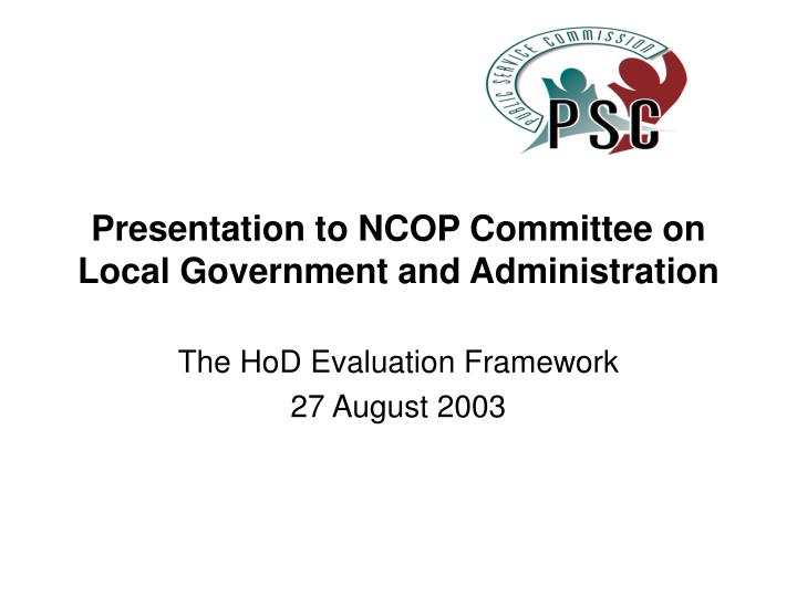 presentation to ncop committee on local government and administration n.