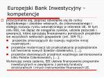 europejski bank inwestycyjny kompetencje