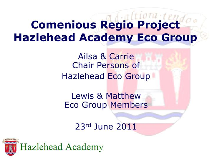 Comenious regio project hazlehead academy eco group