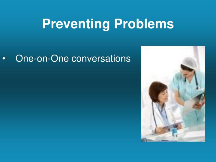 Preventing Problems