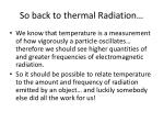 so back to thermal radiation