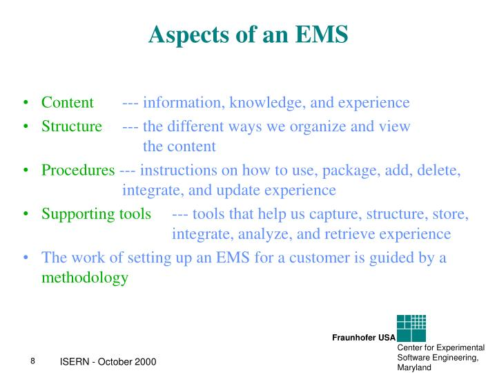 Aspects of an EMS