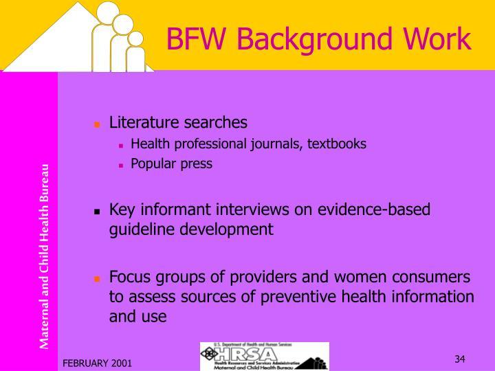 BFW Background Work