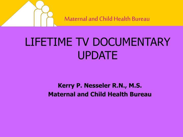 LIFETIME TV DOCUMENTARY