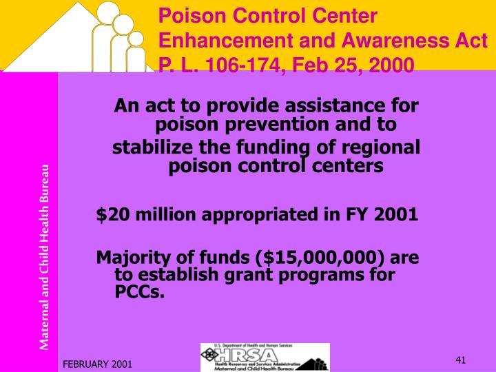 Poison Control Center  Enhancement and Awareness Act