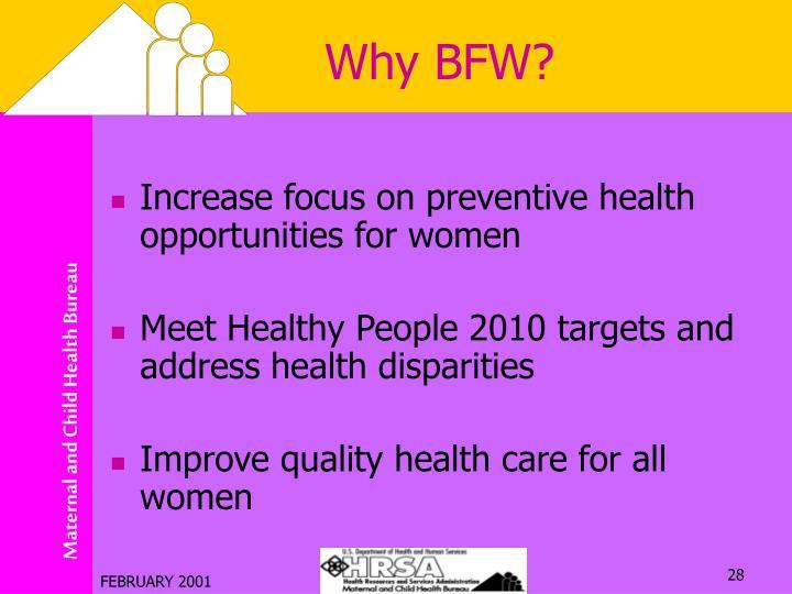 Why BFW?