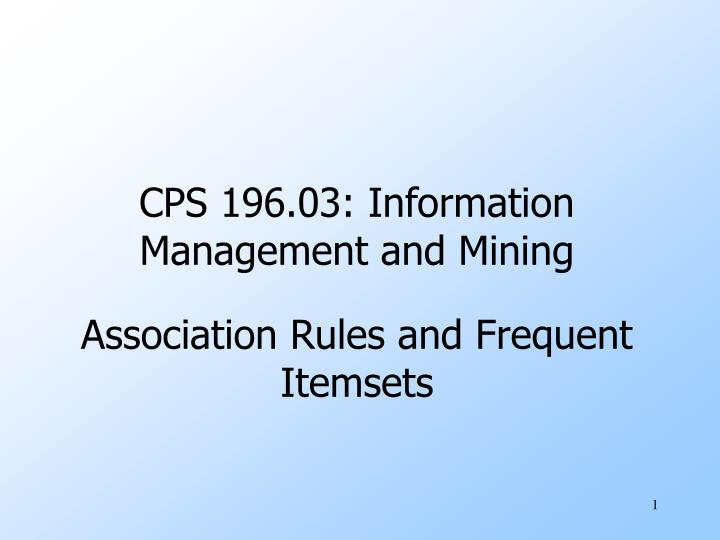 cps 196 03 information management and mining n.