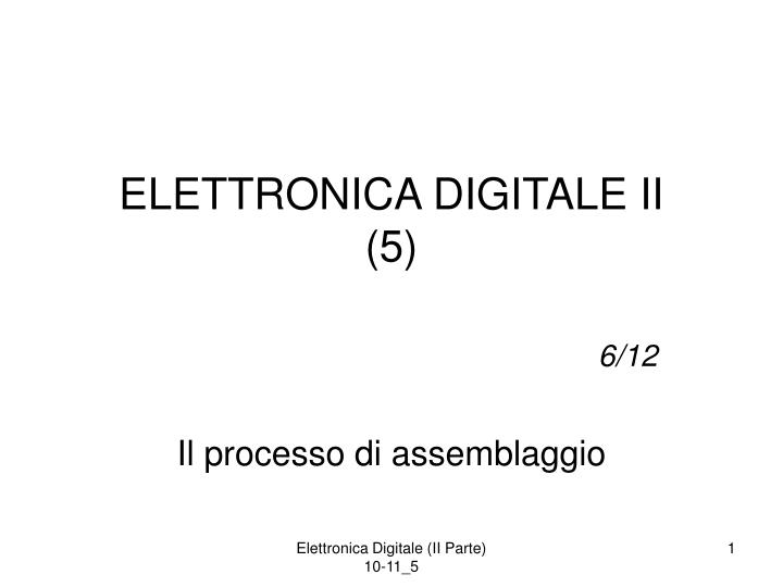 elettronica digitale ii 5 n.