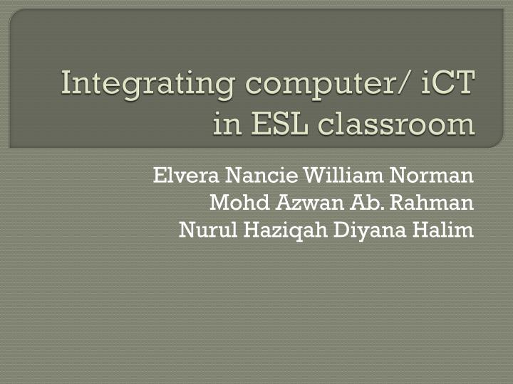 integrating computer ict in esl classroom n.