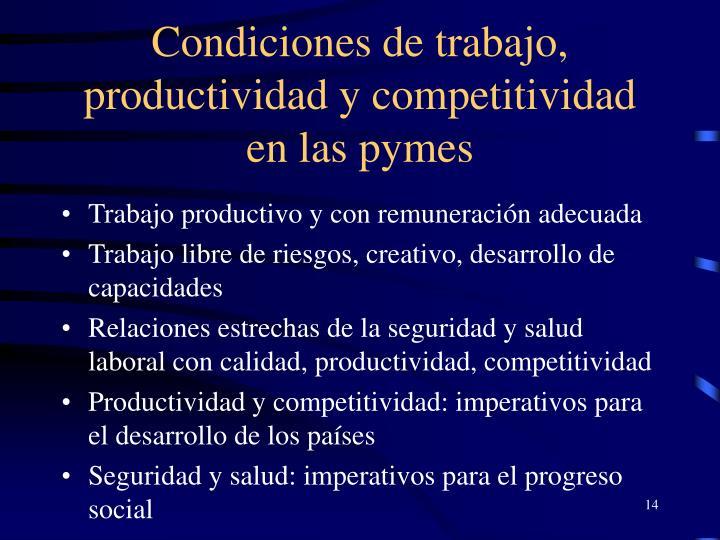 Condiciones de trabajo, productividad y competitividad en las pymes