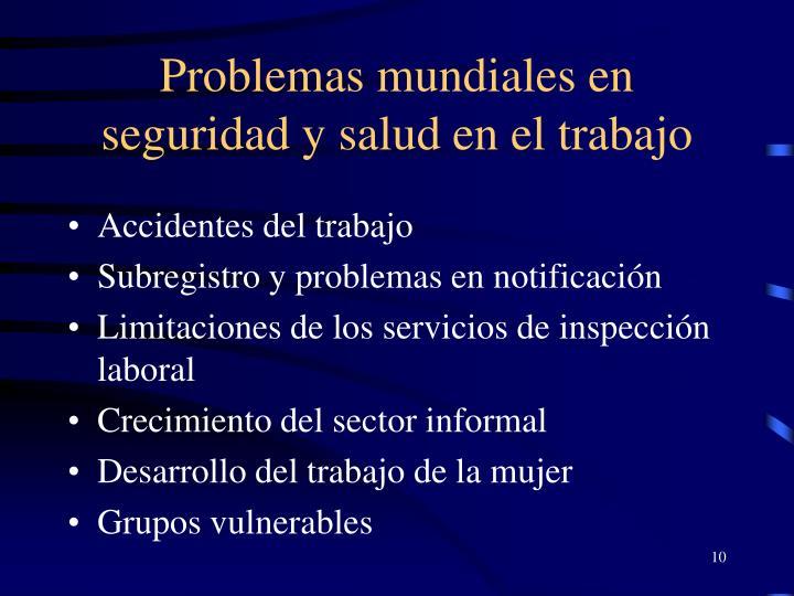 Problemas mundiales en seguridad y salud en el trabajo