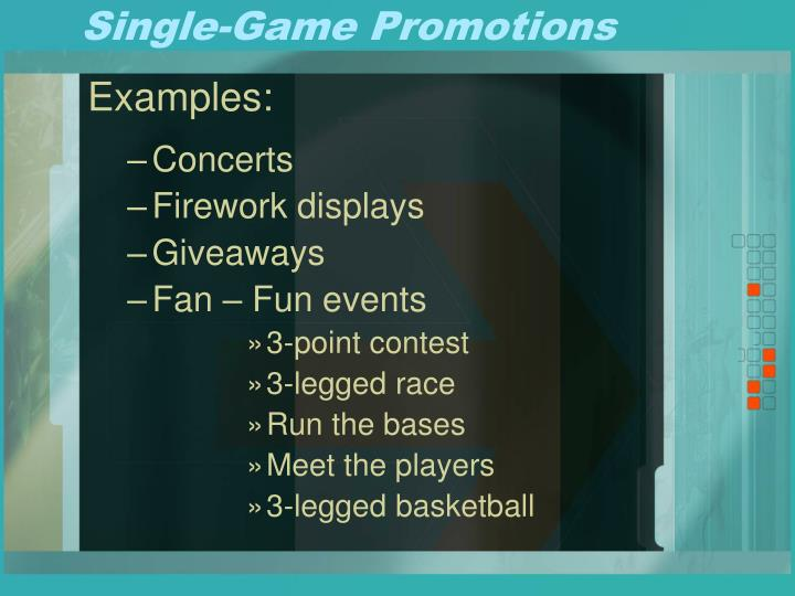 Single-Game Promotions