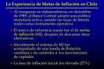 la experiencia de metas de inflaci n en chile