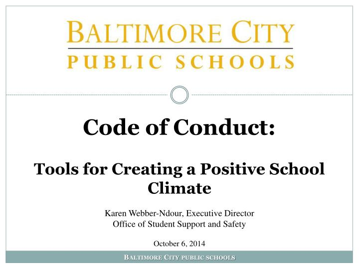 code of conduct t ools for creating a positive school climate n.