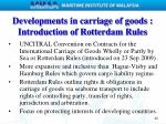 developments in carriage of goods introduction of rotterdam rules