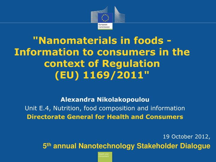 nanomaterials in foods information to consumers in the context of regulation eu 1169 2011 n.