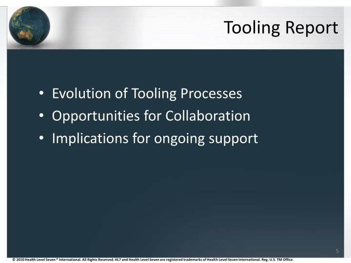 Tooling Report
