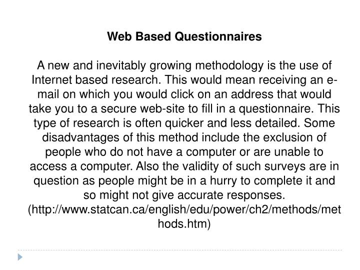 Web Based Questionnaires