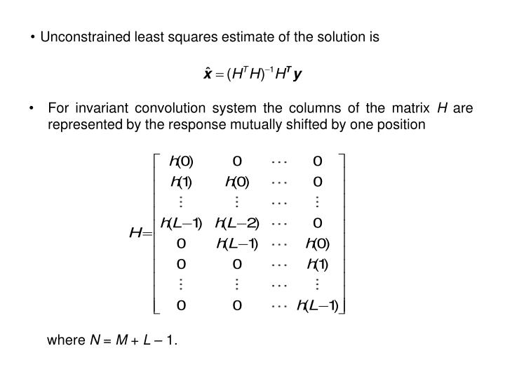 For invariant convolution system the columns of the matrix