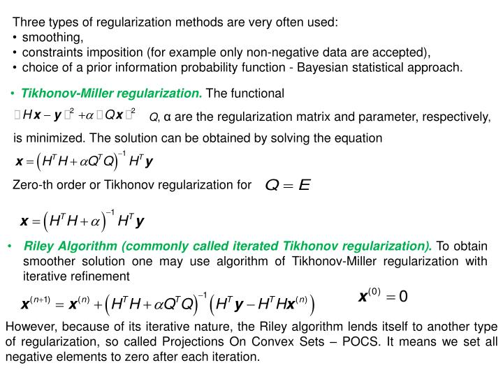 Three types of regularization methods are very often used: