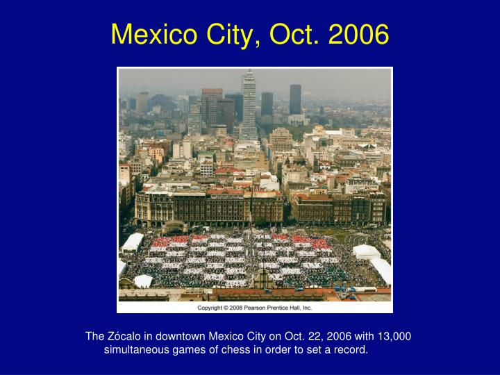 Mexico City, Oct. 2006