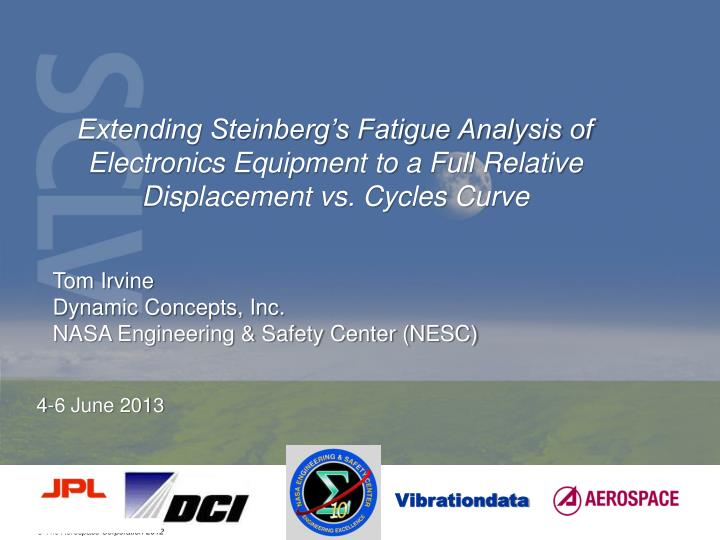 Extending Steinberg's Fatigue Analysis of Electronics Equipment to a Full Relative Displacement vs. Cycles Curve