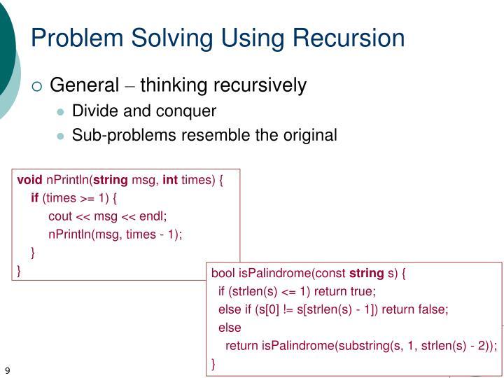 Problem Solving Using Recursion