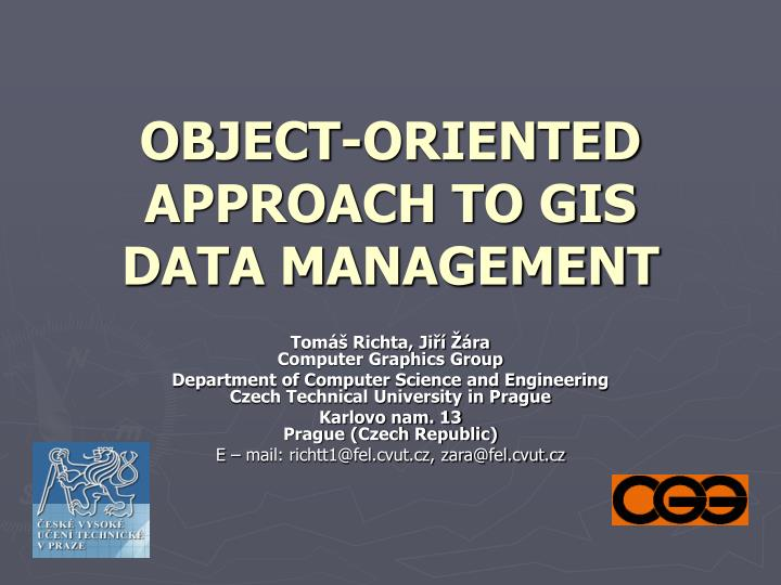 object oriented approach to gis data management n.