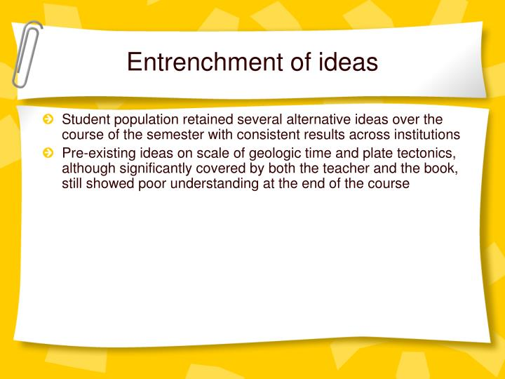 Entrenchment of ideas