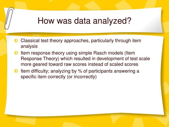 How was data analyzed?
