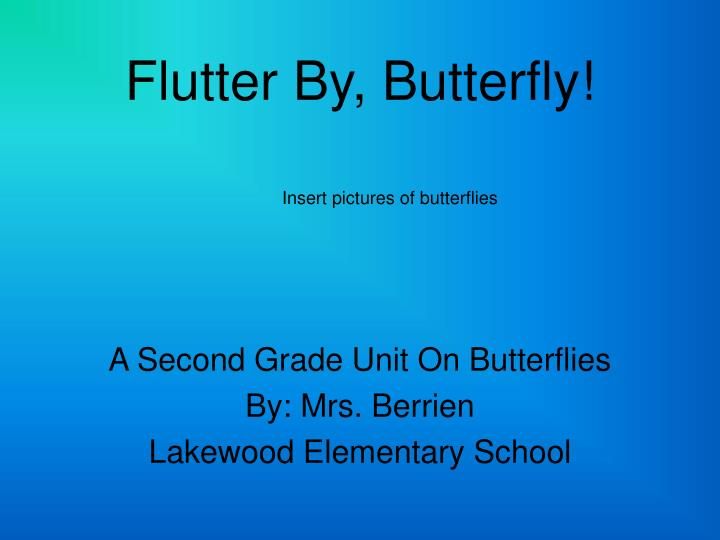 PPT - Flutter By, Butterfly! PowerPoint Presentation - ID