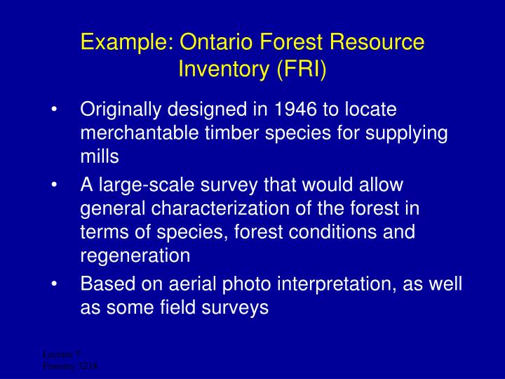 Example: Ontario Forest Resource Inventory (FRI)