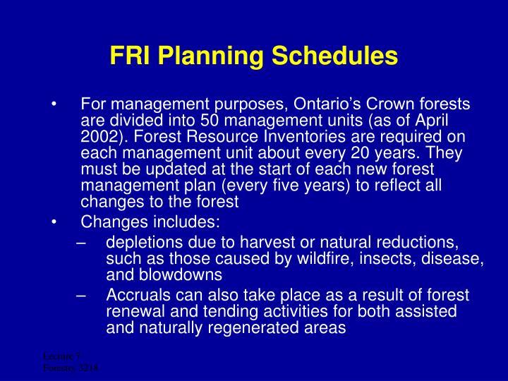 FRI Planning Schedules