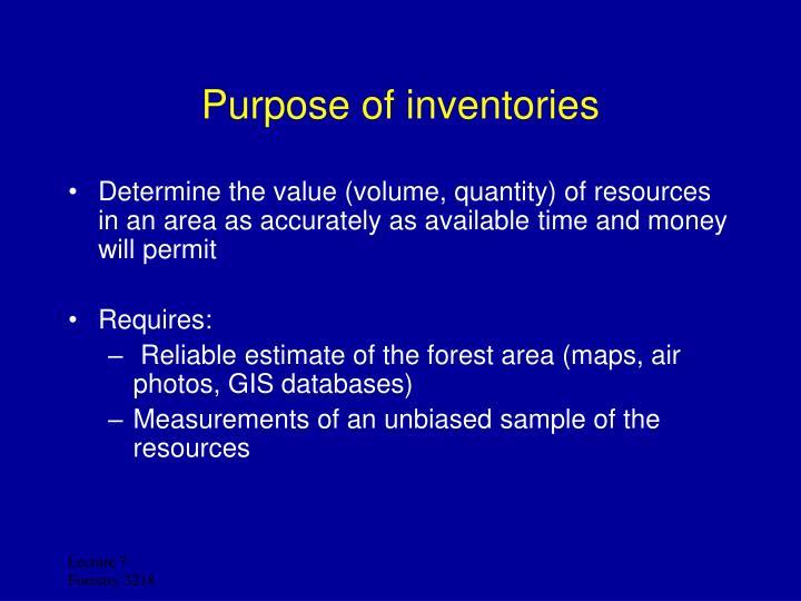 Purpose of inventories