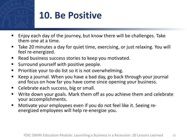10. Be Positive