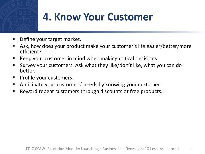 4. Know Your Customer